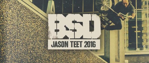 BSD BMX – Jason Teet 2016