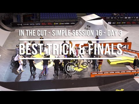 In The Cut – Simple Session 2016 Day 3 – Best Trick & Finals