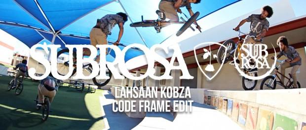 Lahsaan Kobza – Code Frame – Subrosa Brand BMX