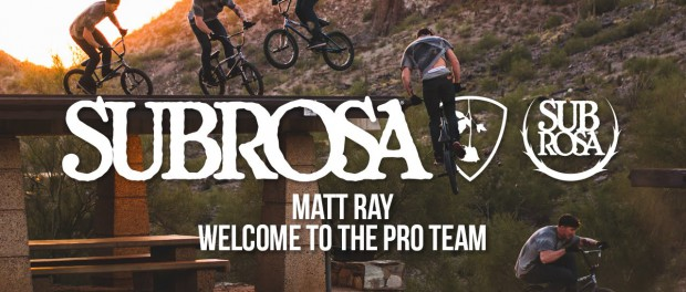 MATT RAY – WELCOME TO SUBROSA PRO