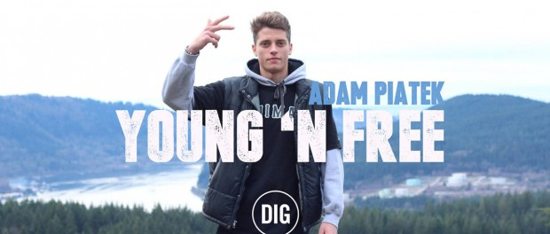 Adam Piatek – YOUNG 'N FREE – DIG BMX