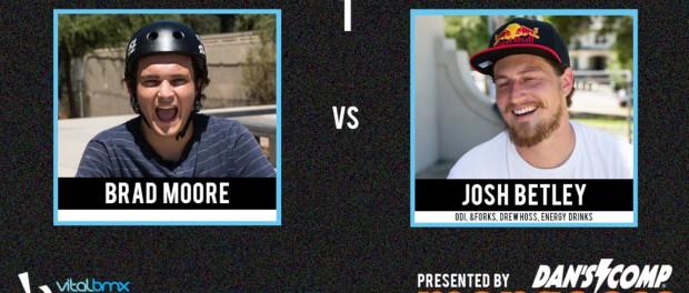 Brad Moore vs Josh Betley – Vital BMX Game of BIKE: Street