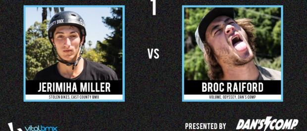 Broc Raiford vs Jerimiha Miller – Vital BMX Game of BIKE: Street