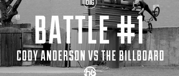 Cody Anderson Vs. The Billboard – BATTLES EPISODE 1