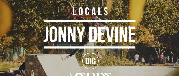 DIG BMX 'LOCALS' – Jonny Devine