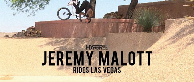 Hyper BMX Rider Jeremy Malott Shreds Las Vegas