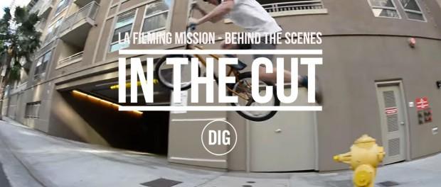 In The Cut – LA Filming Mission – Dan Lacey, Dakota Roche, Alex Donnachie and more