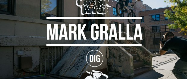 Mark Gralla – Animal House NYC – DIG BMX