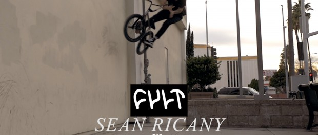 SEAN RICANY – WELCOME TO CULT BMX 2016