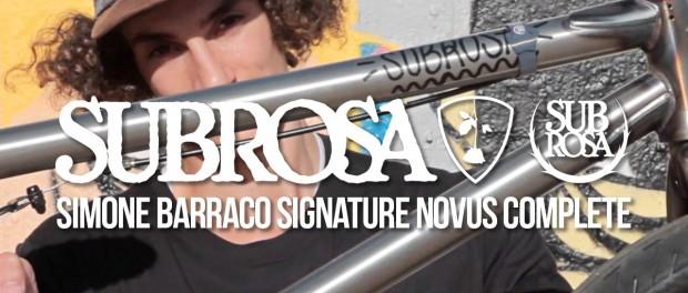 Subrosa – Simone Barraco's Signature 2016 Novus