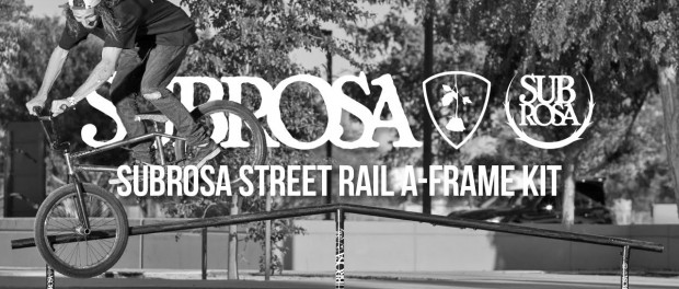 Subrosa Street Rail – A-Frame Kit Session
