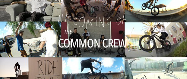 The Coming Of The Common Crew   RideBMX