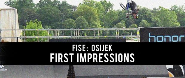 FISE Osijek 2016 – First Impressions