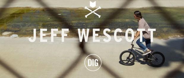 Jeff Wescott – Mutiny X DIG BMX
