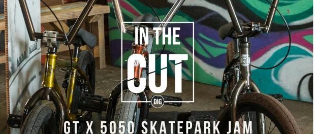 DIG BMX 'In The Cut': 2016 GT 5050 JAM