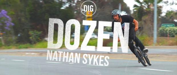 Nathan Sykes  – A DIG DOZEN – BMX