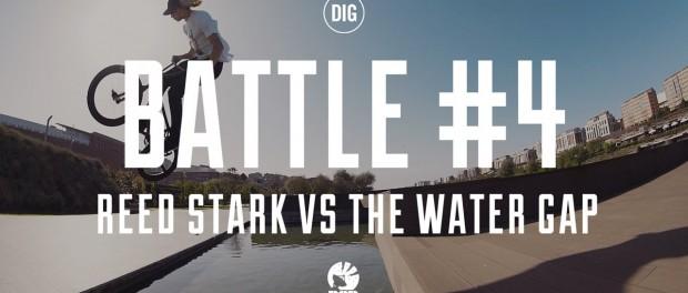 Reed Stark vs The Water Gap – DIG 'BATTLES' Episode 4