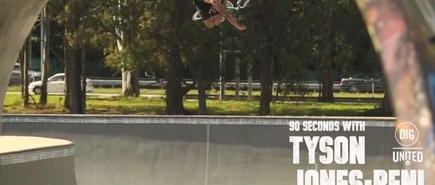 90 Seconds – Tyson Jones-Peni  – DIG BMX X UNITED