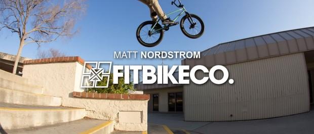FitBikeCo. – Matt Nordstrom 2016 (BMX)