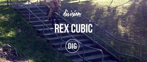 Rex Cubic – DIG X DIVISION BRAND