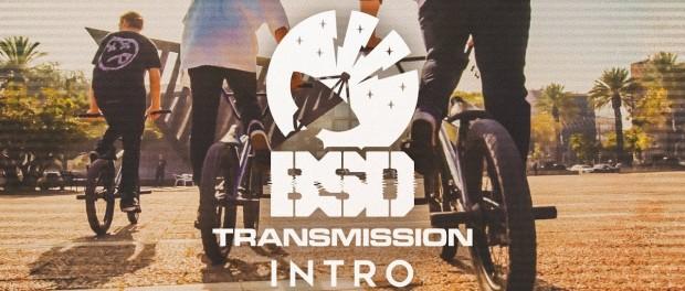 BSD Transmission – Intro