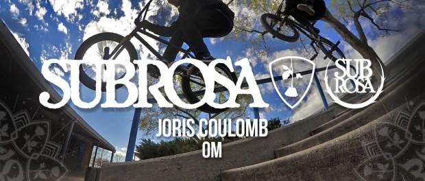 BMX – Joris Coulomb – Subrosa Om Frame Promo