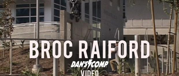 Broc Raiford: 2017 Dan's Comp Video