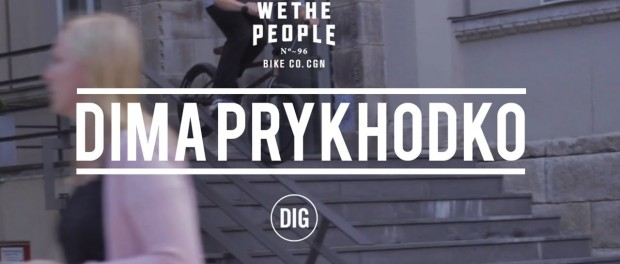 Dima Prykhodko DIG X WETHEPEOPLE