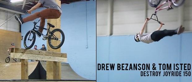 Drew Bezanson and Tom Isted Destroy Joyride 150