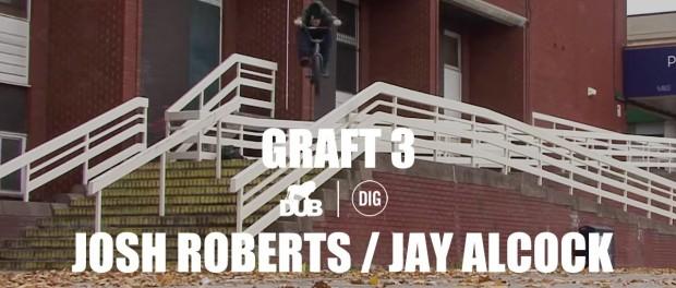 DUB 'Graft 3' – Josh Roberts and Jay Alcock