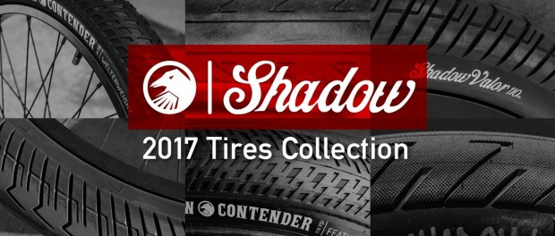 Shadow 2017 Tires Collection