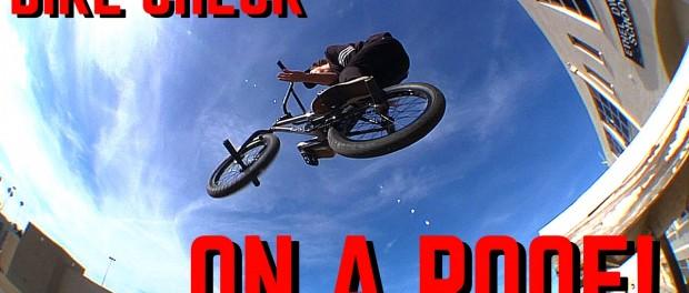 BMX BIKE CHECK ON A ROOF! CHASE KROLICKI
