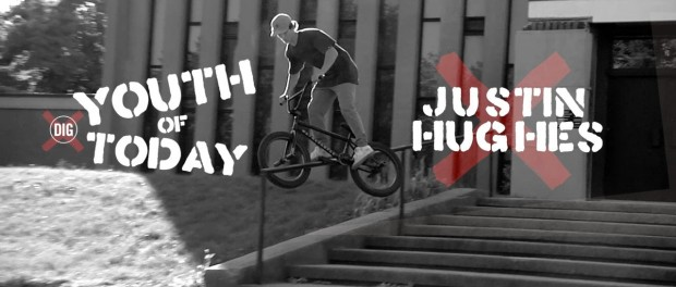 DIG BMX – Justin Hughes – Youth Of Today