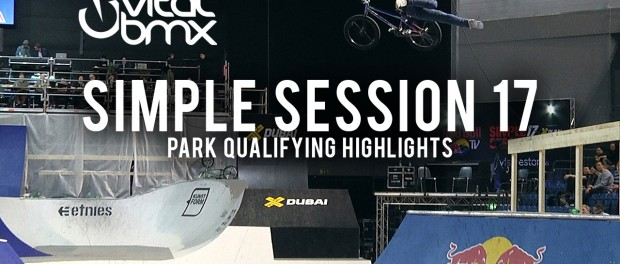 Larry Edgar, Kevin Peraza, Ryan Nyquist – Simple Session 17 Park Qualifying Highlights