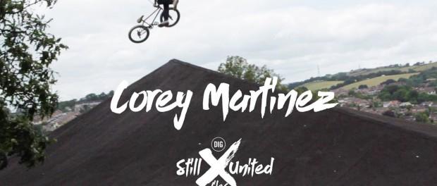 Corey Martinez – STILL UNITED FILES – Episode 5