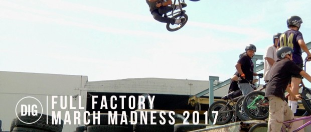 FULL FACTORY MARCH MADNESS 2017