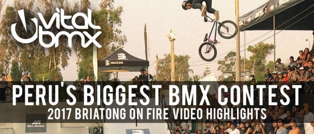 Peru's Biggest BMX Contest – 2017 Briatong On Fire Highlights