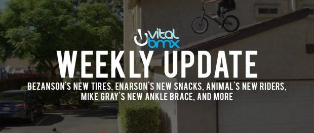 Vital BMX Weekly Update – Bezanson's New Tires, Enarson's New Snacks, Gray's New Ankle Brace