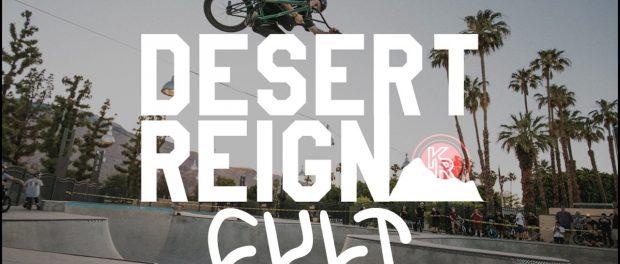 CULTCREW/ DESERT REIGN JAM/ KINGS RIDE SHOP 2017