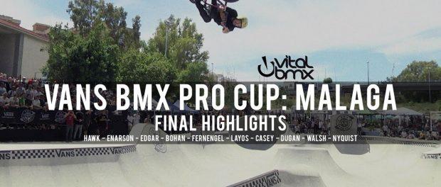 Final Highlights – Vans BMX Pro Cup: Malaga