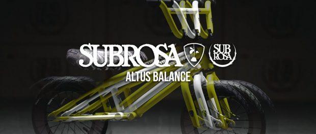 BMX – SUBROSA BRAND – 2018 ALTUS BALANCE