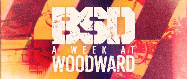 BSD BMX – A Week At Woodward