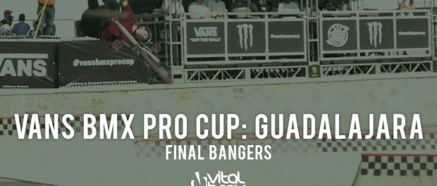 Final Bangers at Vans BMX Pro Cup: Guadalajara