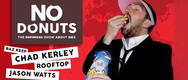 NO DONUTS EPISODE #003 Baz Keep, Chad Kerley, Rooftop, Jason Watts, Vlog Wars