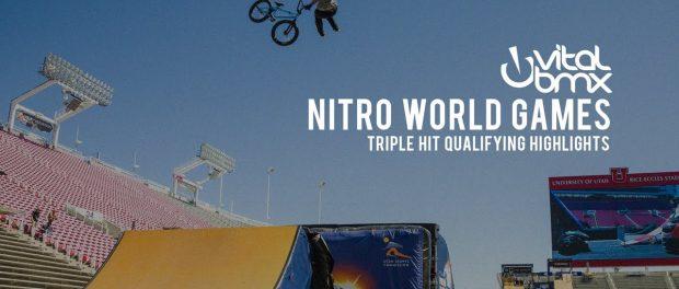 Triple Hit Qualifying at 2017 Nitro World Games