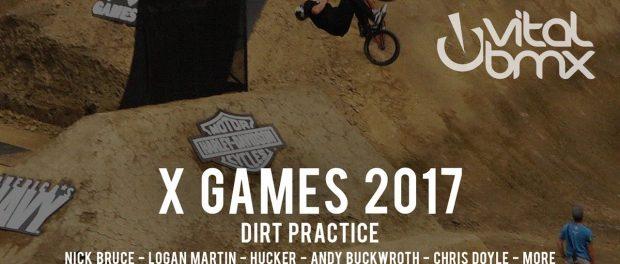 2017 X Games: Dirt Practice