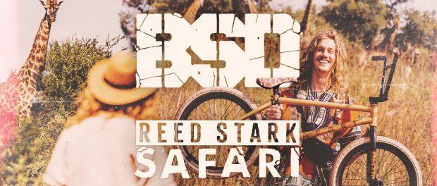 BSD BMX – Reed Stark – SAFARI