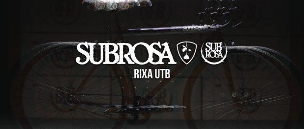 BMX – SUBROSA BRAND – 2018 RIXA UTB