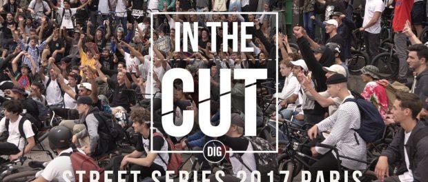 IN THE CUT – The Street Series 2017 – Paris