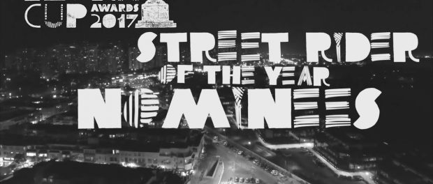STREET RIDER OF THE YEAR NOMINEES – NORA CUP 2017